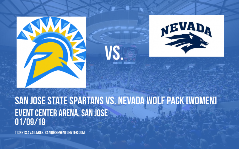 San Jose State Spartans vs. Nevada Wolf Pack [WOMEN] at Event Center Arena