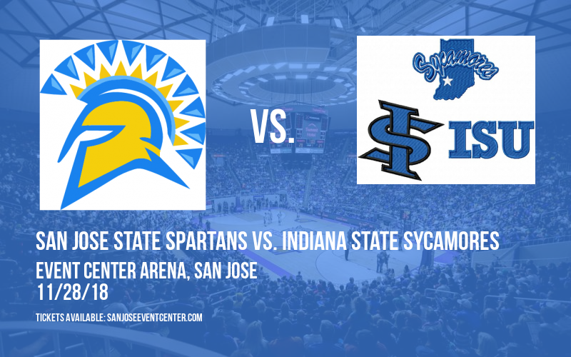 San Jose State Spartans vs. Indiana State Sycamores at Event Center Arena