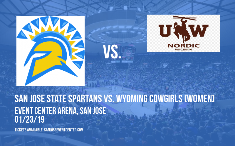 San Jose State Spartans vs. Wyoming Cowgirls [WOMEN] at Event Center Arena