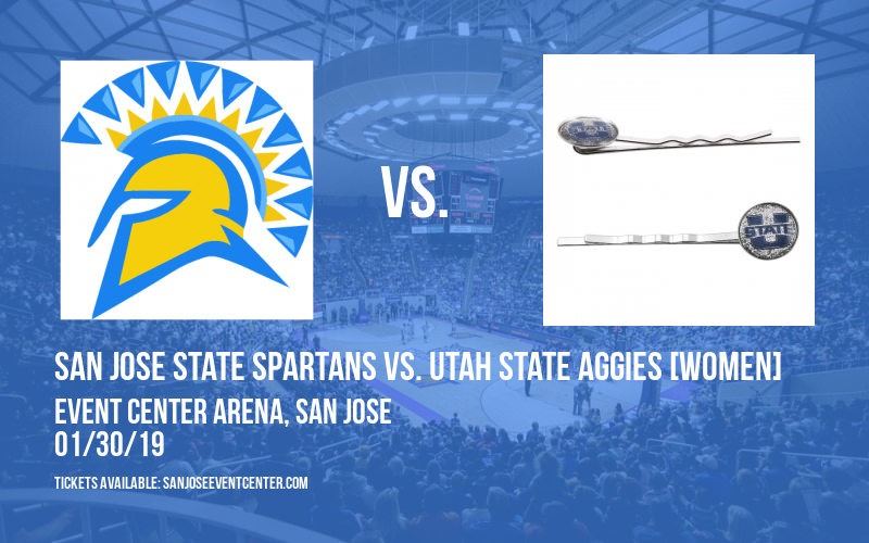 San Jose State Spartans vs. Utah State Aggies [WOMEN] at Event Center Arena