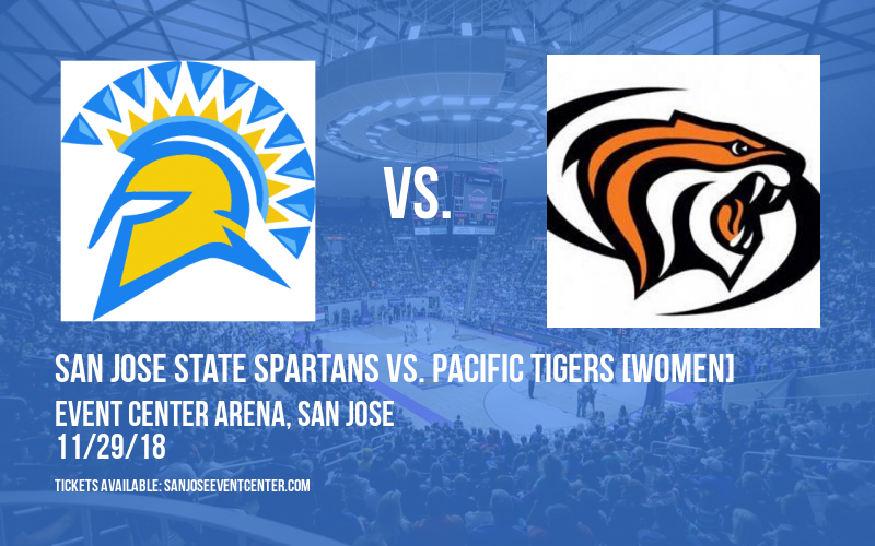 San Jose State Spartans vs. Pacific Tigers [WOMEN] at Event Center Arena