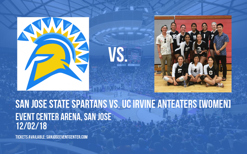 San Jose State Spartans vs. UC Irvine Anteaters [WOMEN] at Event Center Arena