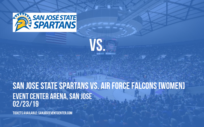 San Jose State Spartans vs. Air Force Falcons [WOMEN] at Event Center Arena