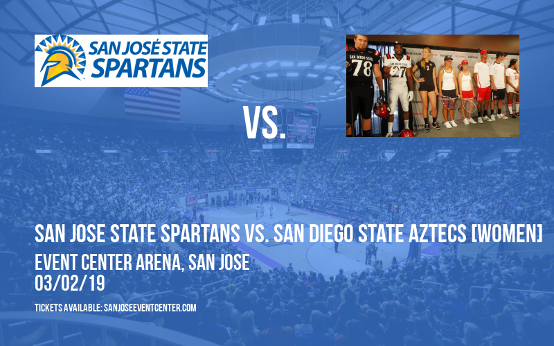 San Jose State Spartans vs. San Diego State Aztecs [WOMEN] at Event Center Arena