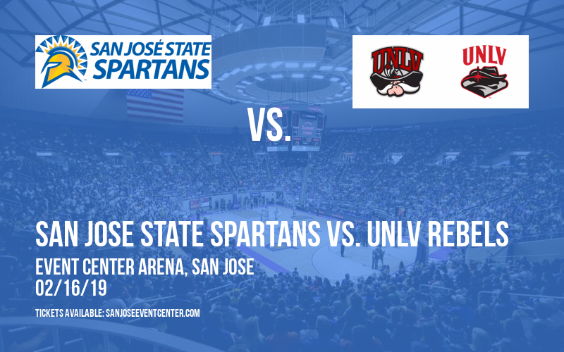 San Jose State Spartans vs. UNLV Rebels at Event Center Arena