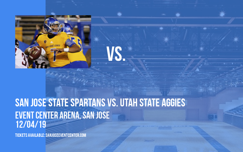 San Jose State Spartans vs. Utah State Aggies at Event Center Arena