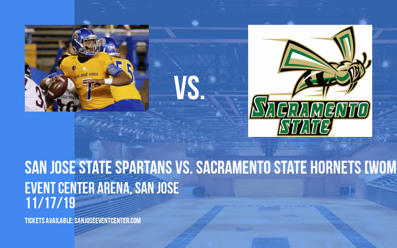 San Jose State Spartans vs. Sacramento State Hornets [WOMEN] at Event Center Arena