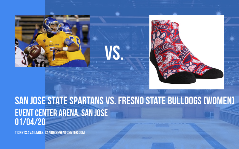San Jose State Spartans vs. Fresno State Bulldogs [WOMEN] at Event Center Arena