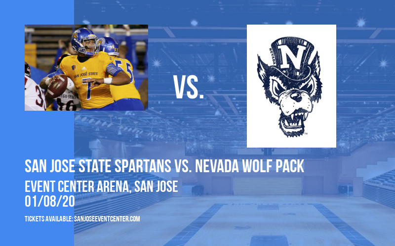 San Jose State Spartans vs. Nevada Wolf Pack at Event Center Arena