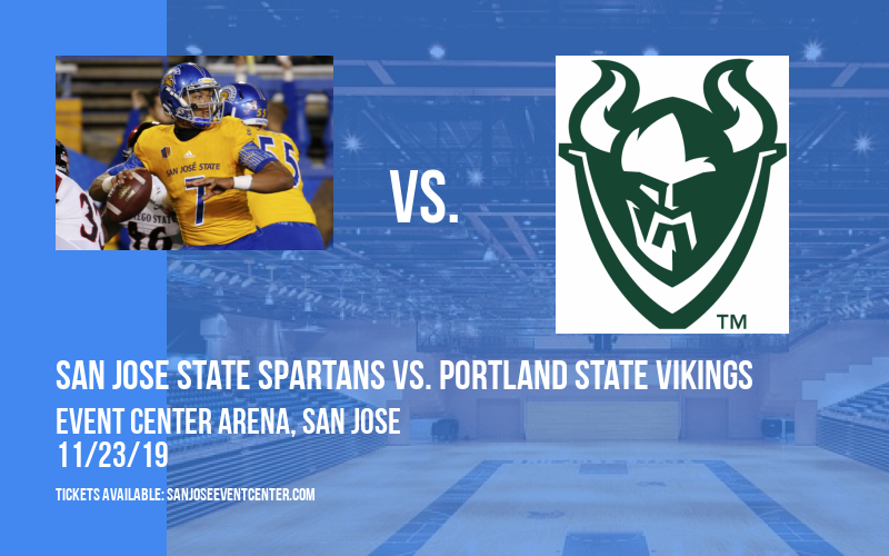 San Jose State Spartans vs. Portland State Vikings at Event Center Arena