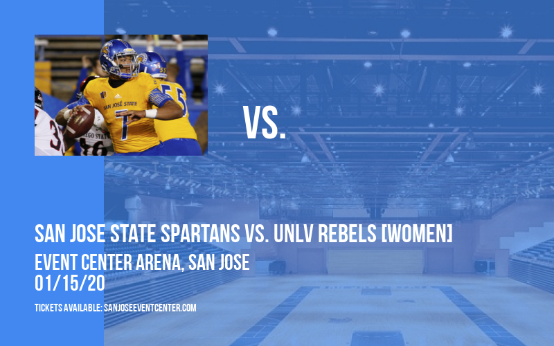 San Jose State Spartans vs. UNLV Rebels [WOMEN] at Event Center Arena