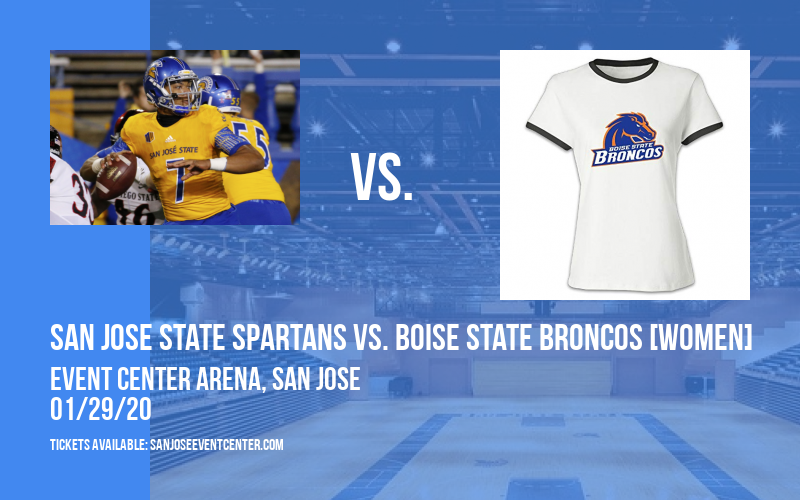 San Jose State Spartans vs. Boise State Broncos [WOMEN] at Event Center Arena