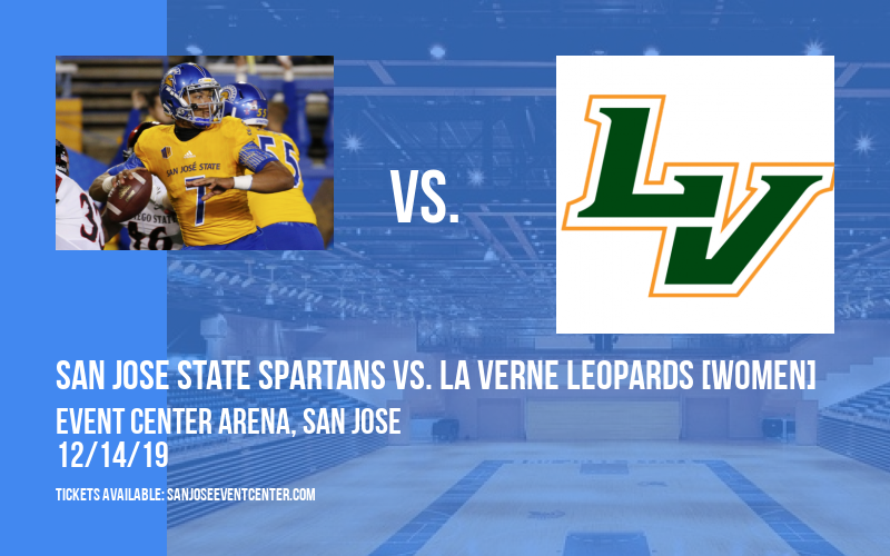 San Jose State Spartans vs. La Verne Leopards [WOMEN] at Event Center Arena