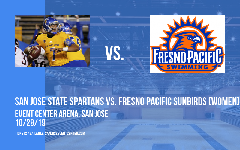 Exhibition: San Jose State Spartans vs. Fresno Pacific Sunbirds [WOMEN] at Event Center Arena