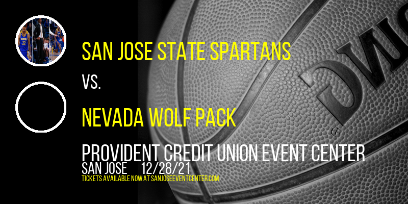 San Jose State Spartans vs. Nevada Wolf Pack at Provident Credit Union Event Center