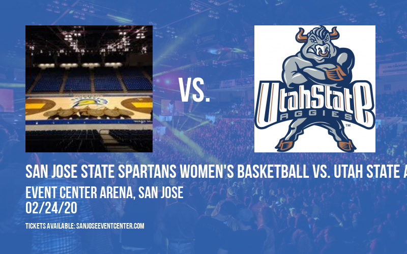 San Jose State Spartans Women's Basketball vs. Utah State Aggies at Event Center Arena