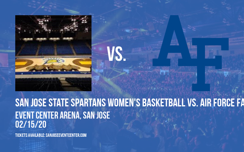 San Jose State Spartans Women's Basketball vs. Air Force Falcons at Event Center Arena