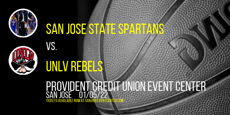 San Jose State Spartans vs. UNLV Rebels at Provident Credit Union Event Center